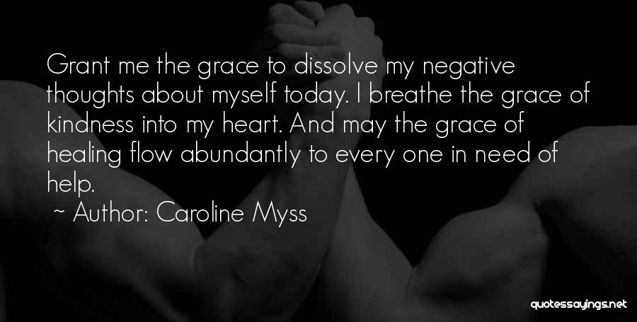 Kindness And Grace Quotes By Caroline Myss