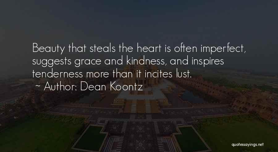 Kindness And Grace Quotes By Dean Koontz