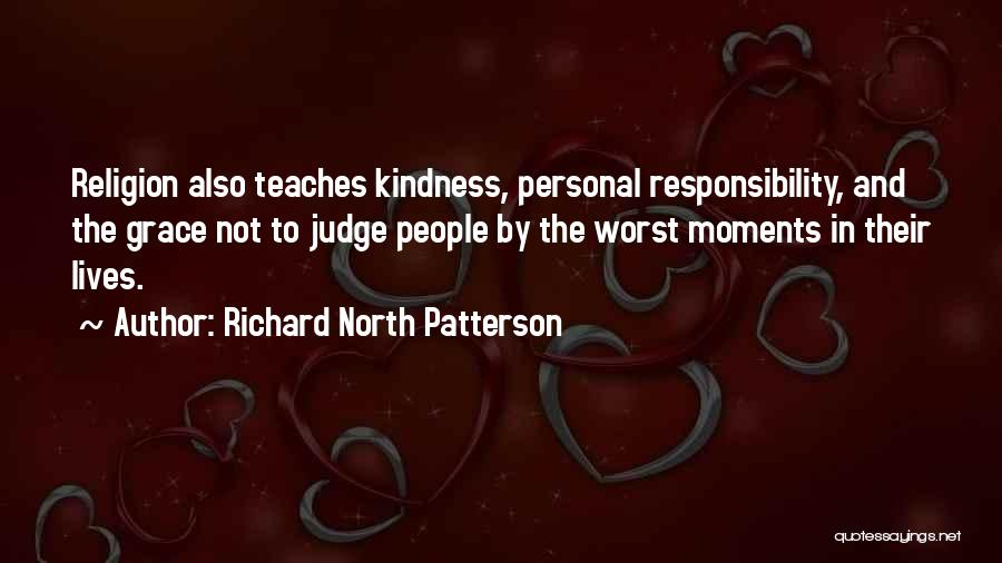Kindness And Grace Quotes By Richard North Patterson