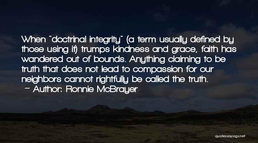Kindness And Grace Quotes By Ronnie McBrayer