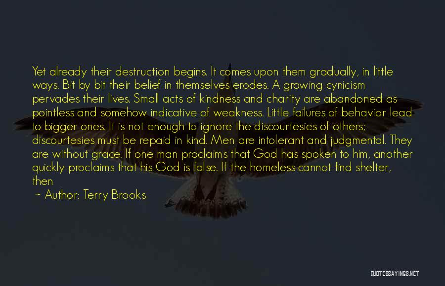 Kindness And Grace Quotes By Terry Brooks