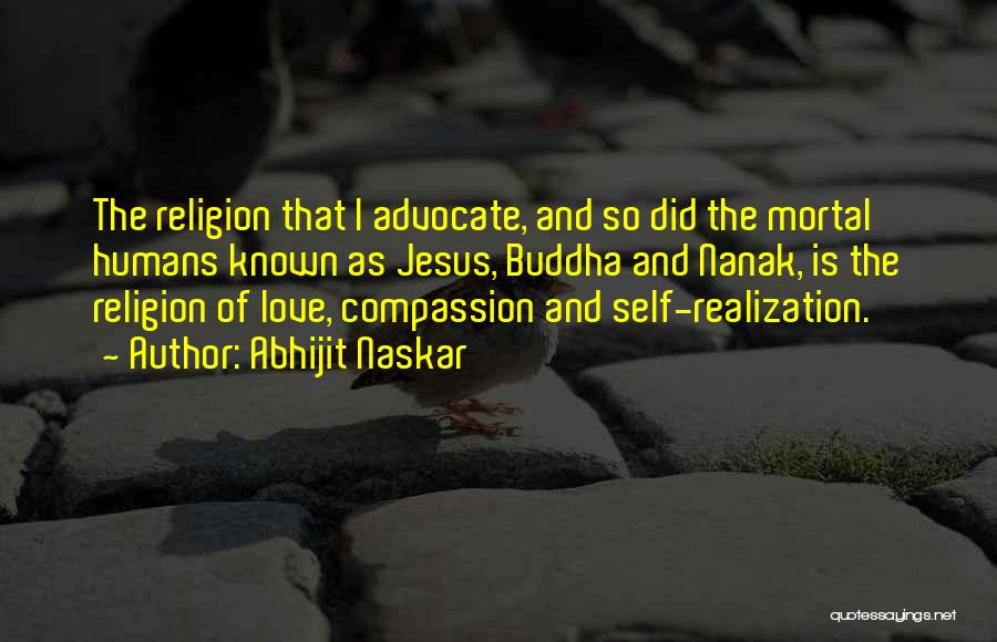 Kindness By Buddha Quotes By Abhijit Naskar