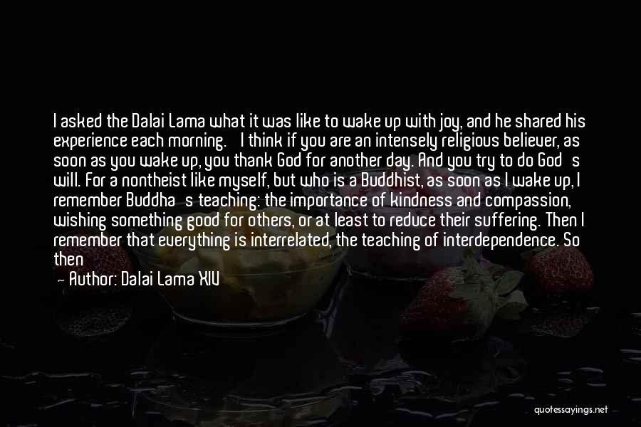 Kindness By Buddha Quotes By Dalai Lama XIV