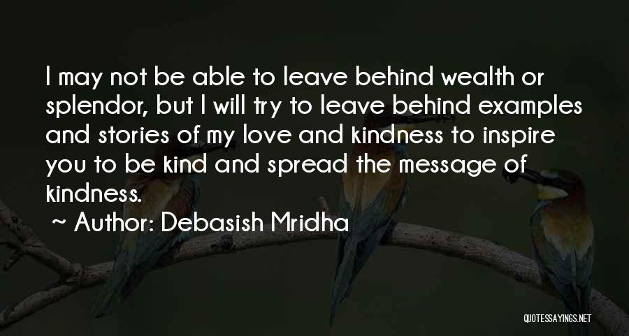 Kindness By Buddha Quotes By Debasish Mridha