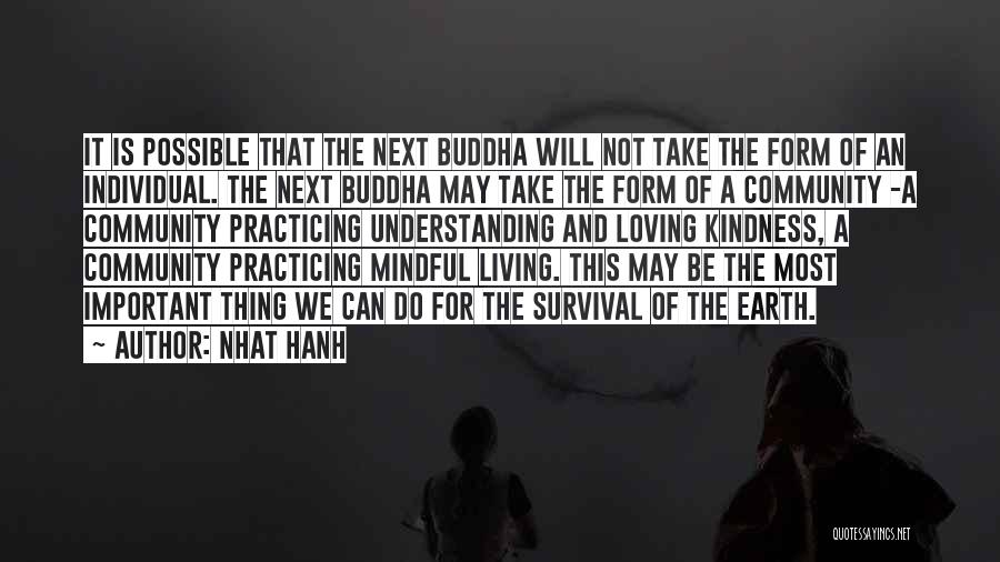Kindness By Buddha Quotes By Nhat Hanh