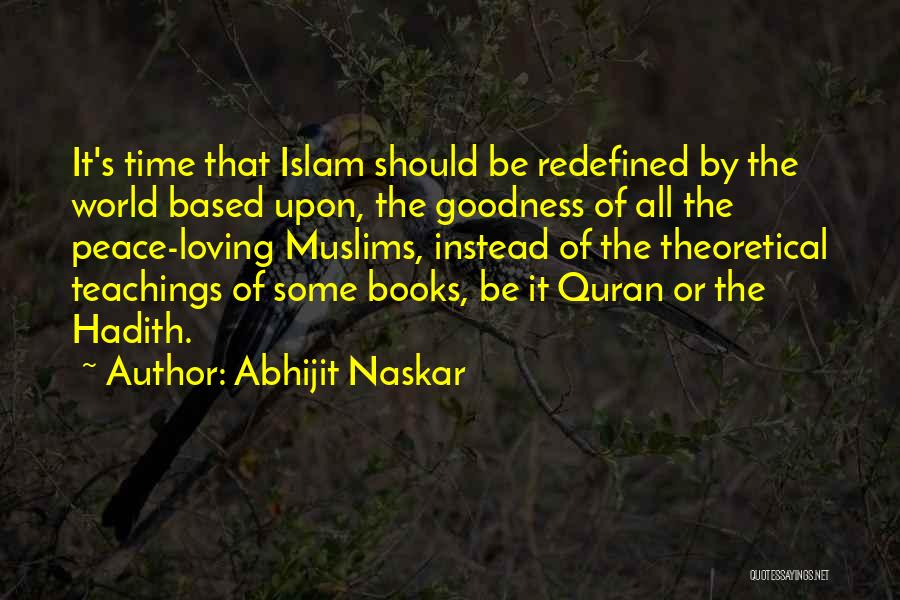Kindness In The Quran Quotes By Abhijit Naskar