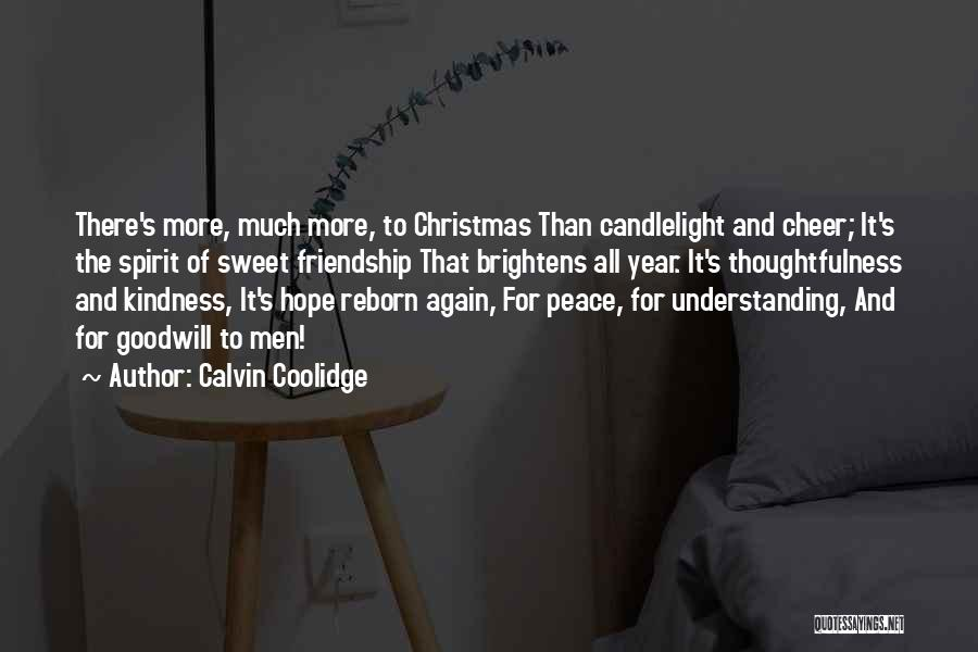 Kindness Thoughtfulness Quotes By Calvin Coolidge