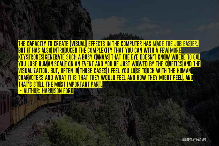 Kinetics Quotes By Harrison Ford