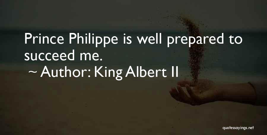 King Albert II Quotes 1118027