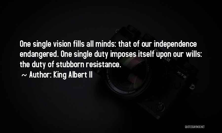 King Albert II Quotes 1283587