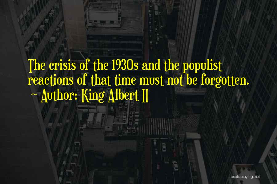 King Albert II Quotes 1581338