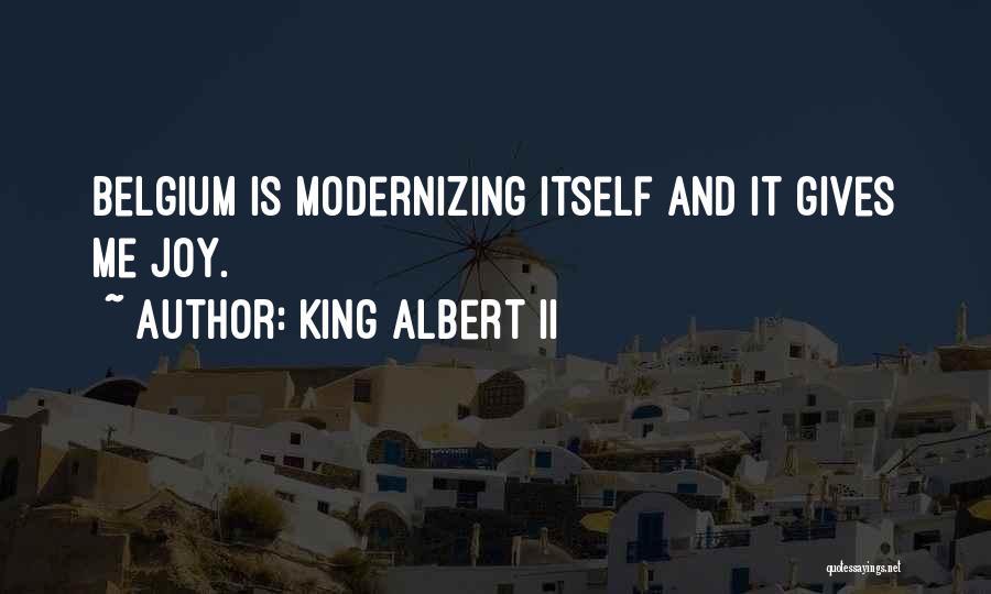 King Albert II Quotes 1948763