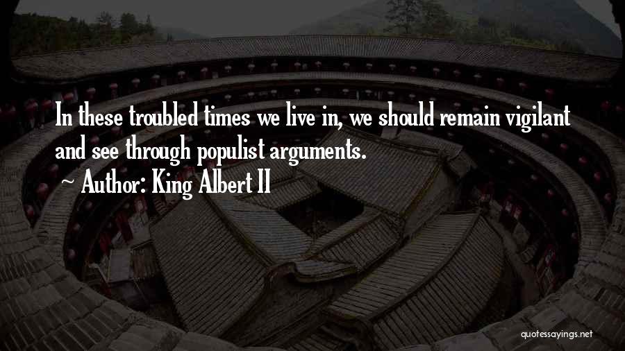 King Albert II Quotes 648373