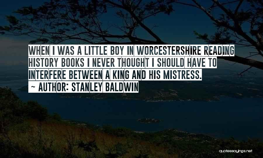 King Baldwin Quotes By Stanley Baldwin