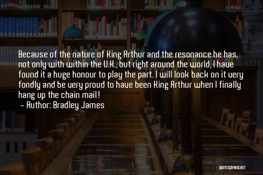 King Bradley Quotes By Bradley James