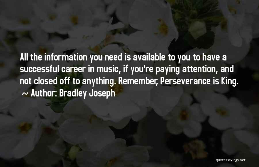 King Bradley Quotes By Bradley Joseph