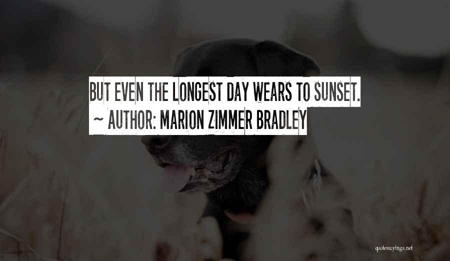 King Bradley Quotes By Marion Zimmer Bradley