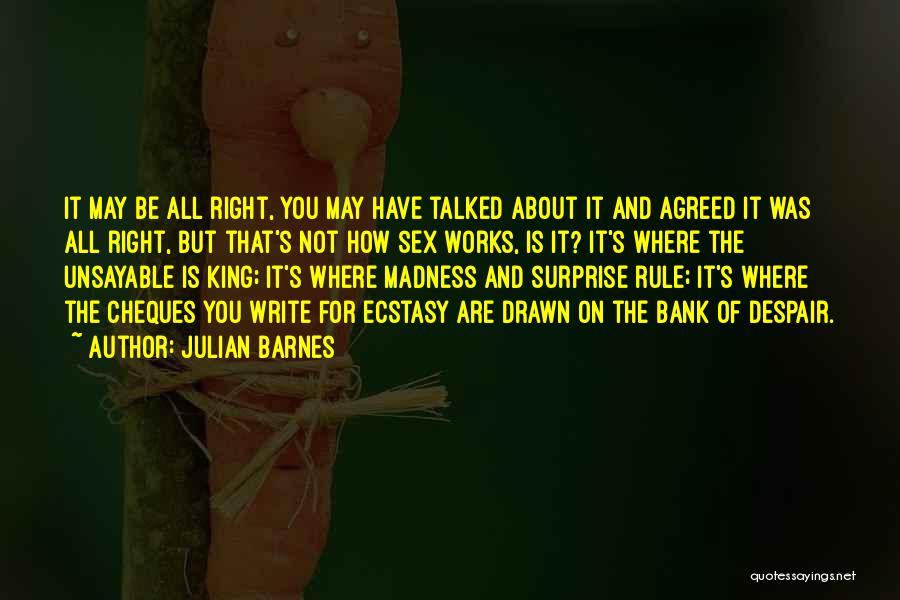 King Julian Quotes By Julian Barnes
