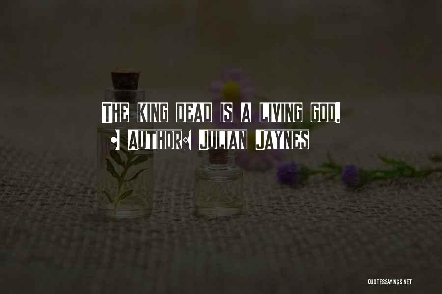 King Julian Quotes By Julian Jaynes
