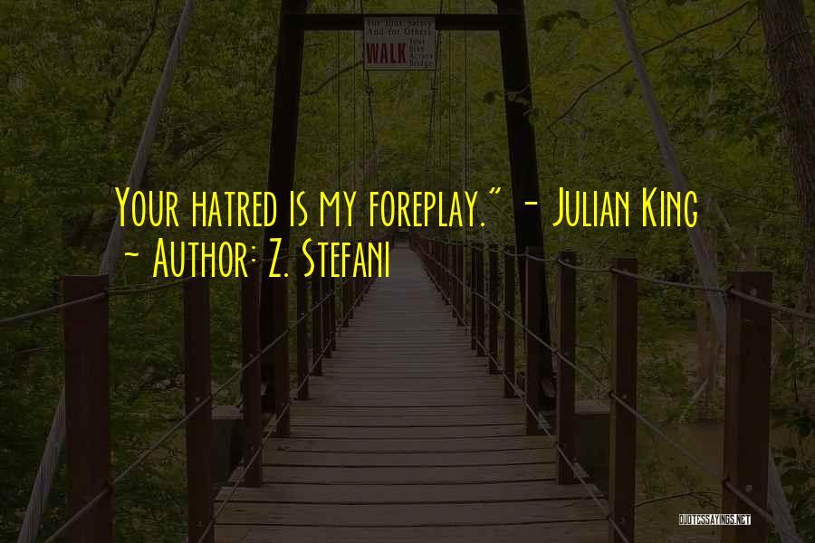 King Julian Quotes By Z. Stefani