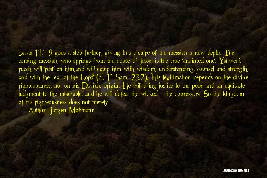 Kingdom Of The Wicked Quotes By Jurgen Moltmann