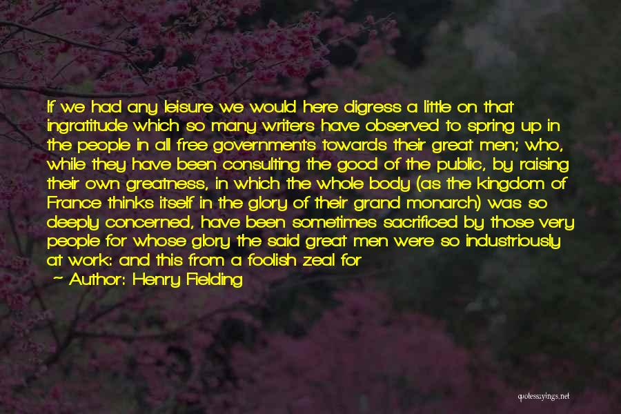 Kingdom Of Zeal Quotes By Henry Fielding