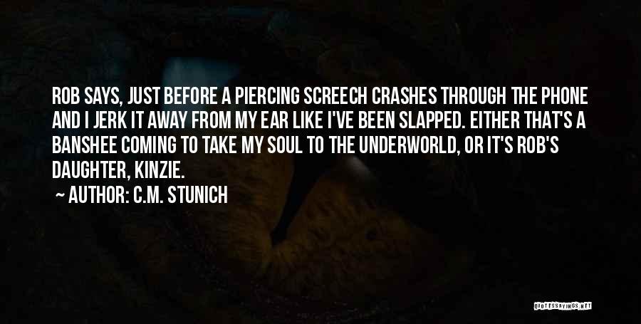 Kinzie Quotes By C.M. Stunich