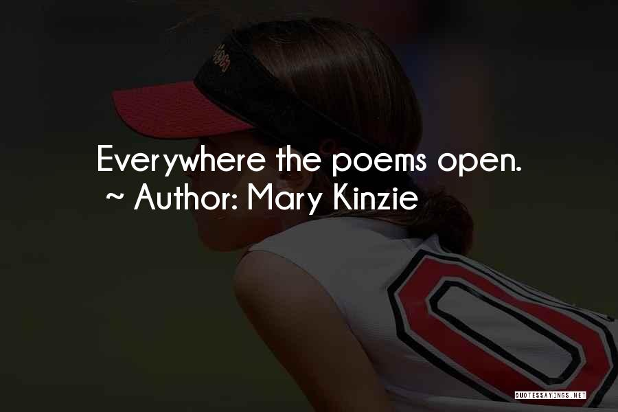 Kinzie Quotes By Mary Kinzie