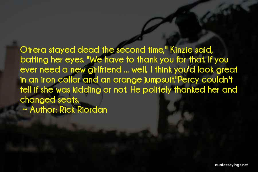 Kinzie Quotes By Rick Riordan