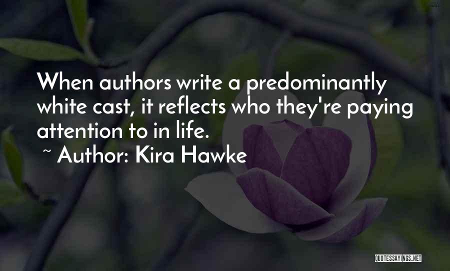 Kira Hawke Quotes 1206127