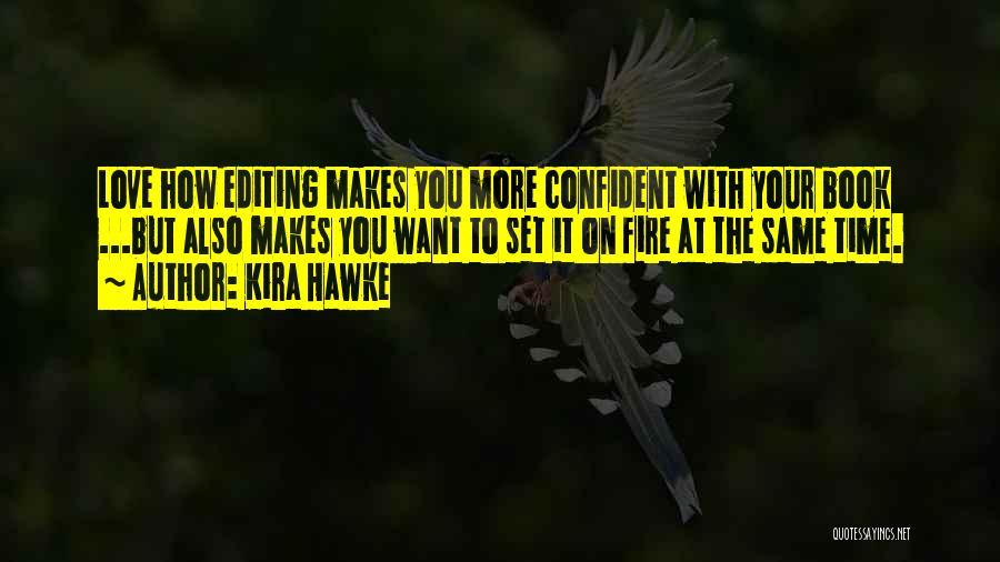 Kira Hawke Quotes 1480472