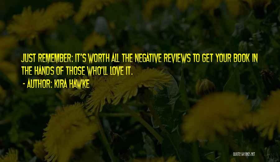Kira Hawke Quotes 1732540