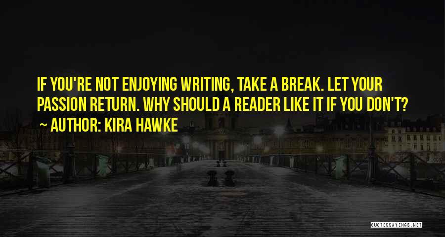 Kira Hawke Quotes 2057654