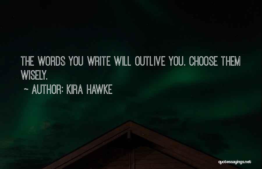 Kira Hawke Quotes 576947
