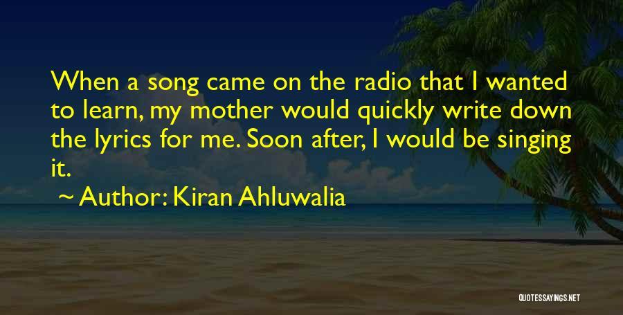 Kiran Ahluwalia Quotes 1037789