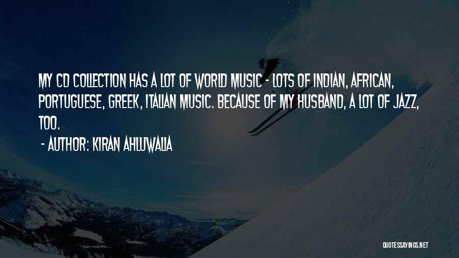 Kiran Ahluwalia Quotes 1543792