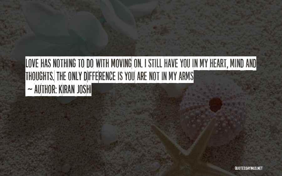 Kiran Joshi Quotes 1309131