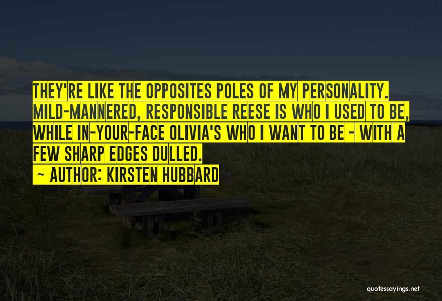 Kirsten Hubbard Quotes 1020369