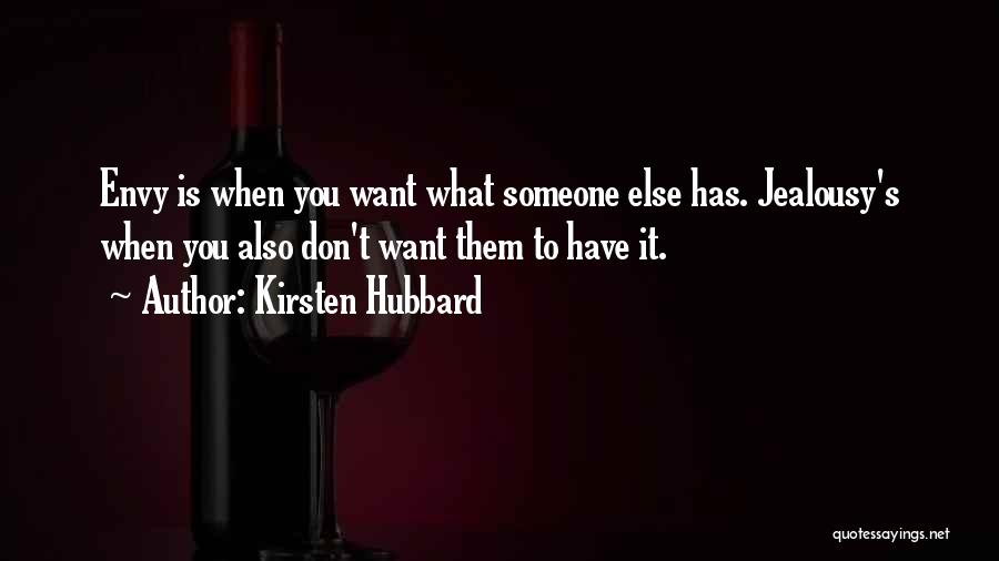Kirsten Hubbard Quotes 1513190