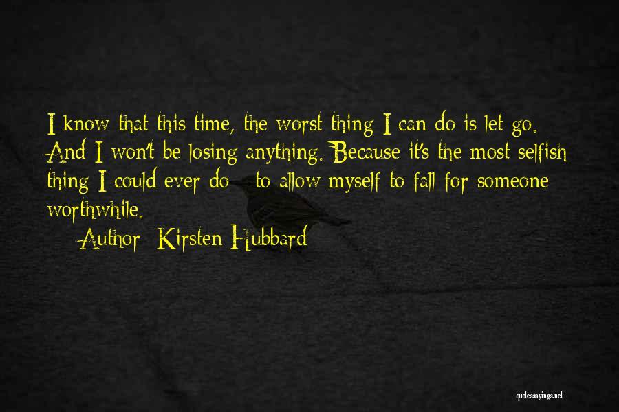 Kirsten Hubbard Quotes 1556217