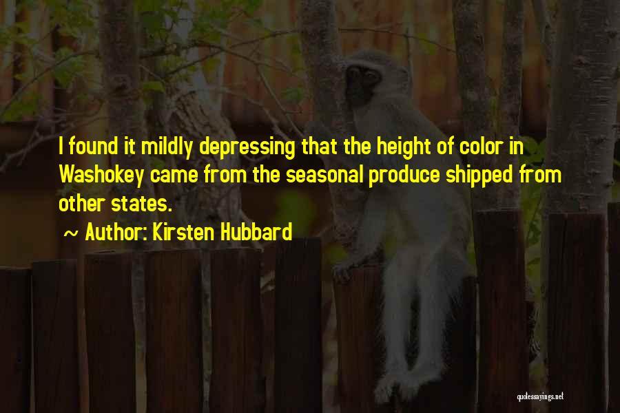 Kirsten Hubbard Quotes 1611581