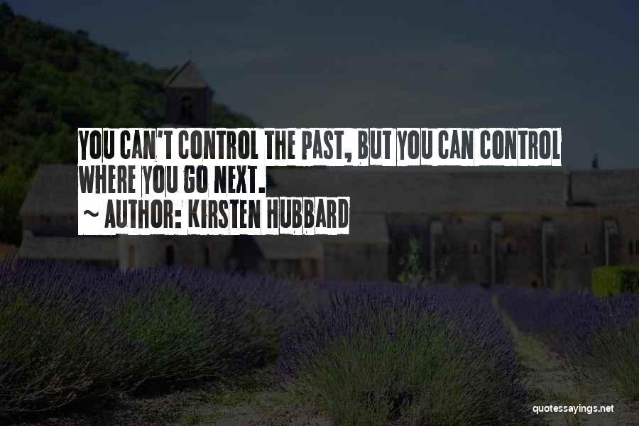 Kirsten Hubbard Quotes 1667924
