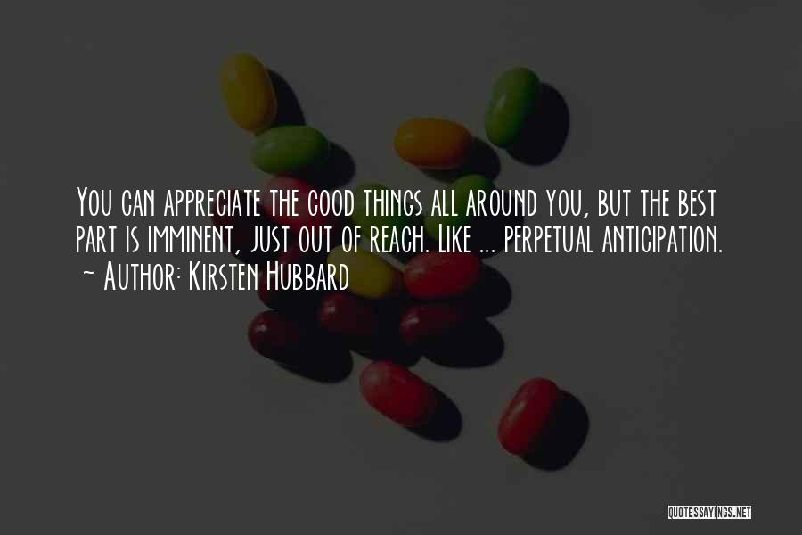 Kirsten Hubbard Quotes 1701086