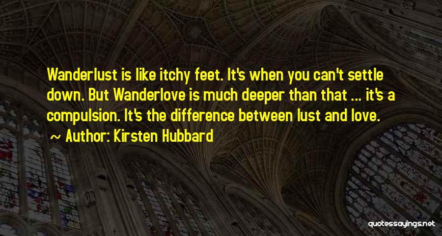 Kirsten Hubbard Quotes 1719563
