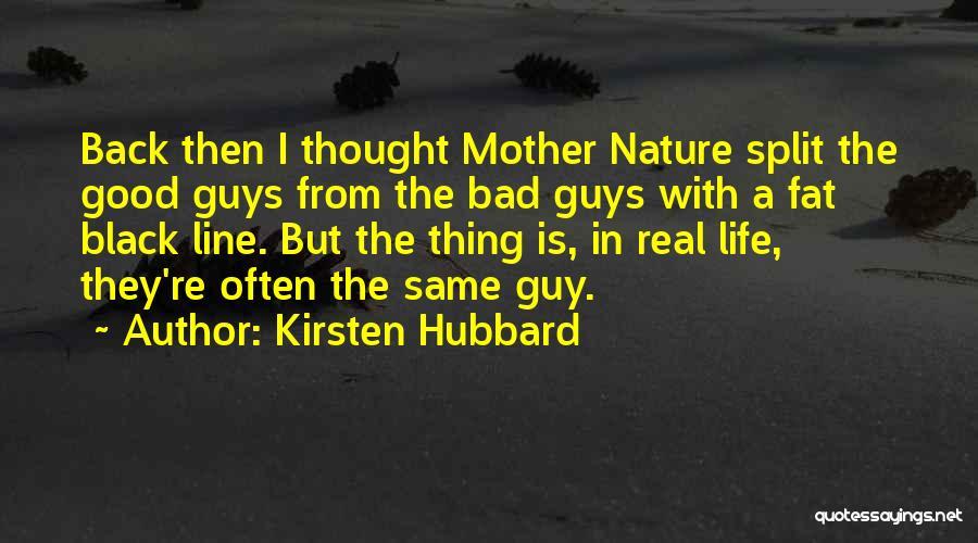 Kirsten Hubbard Quotes 1729859
