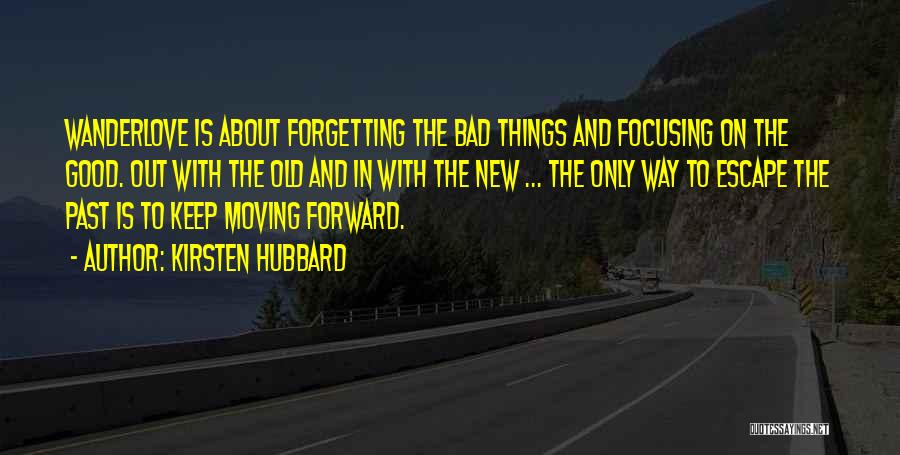Kirsten Hubbard Quotes 1791375