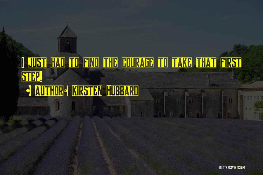 Kirsten Hubbard Quotes 1869451