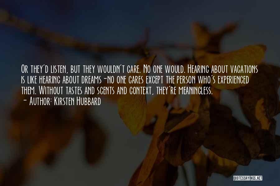 Kirsten Hubbard Quotes 1927346