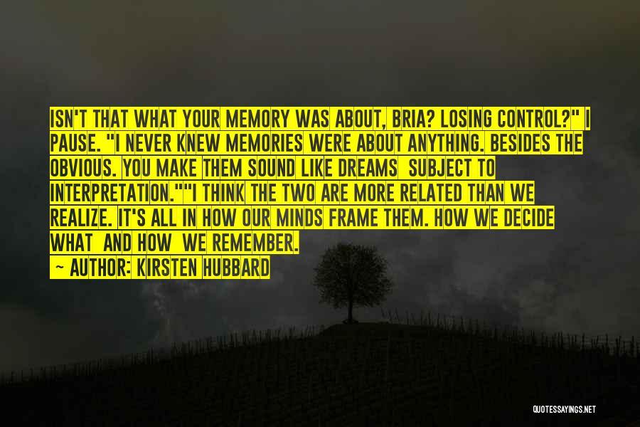 Kirsten Hubbard Quotes 2200141
