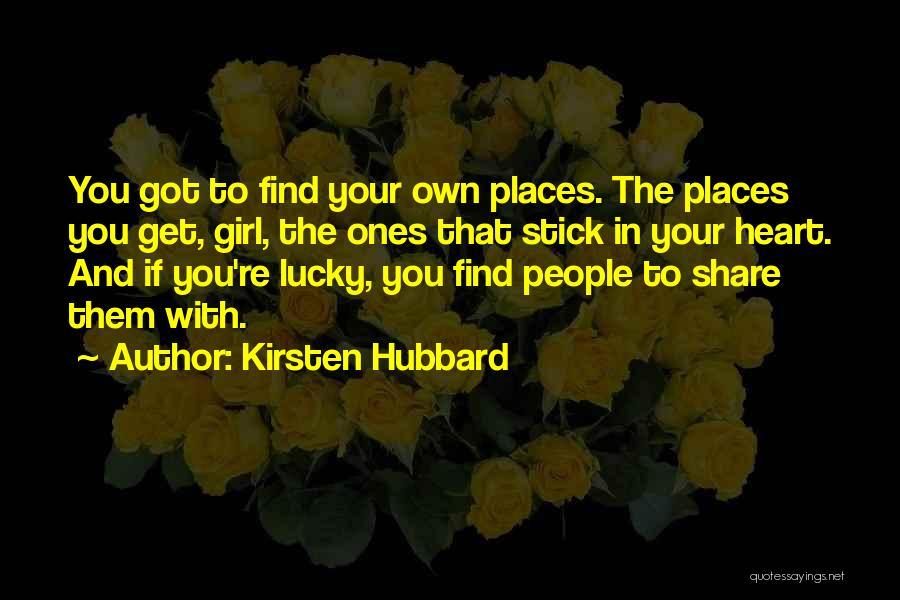 Kirsten Hubbard Quotes 2252881
